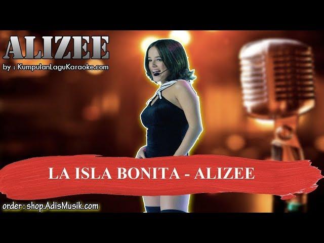 LA ISLA BONITA - ALIZEE Karaoke