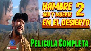 Hambre sed y muerte en el desierto 2 (la raza de acero)  pelicula completa (HD) EXTRENO