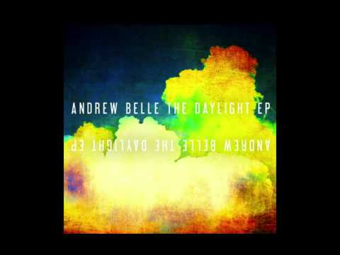 The Daylight - The Daylight EP by Andrew Belle