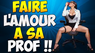 getlinkyoutube.com-FAIRE L'AMOUR A SA PROF !!!