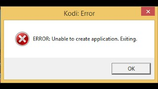 "getlinkyoutube.com-Corrigir no KODI a mensagem ""ERROR: Unable to create application. Exiting"""