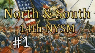 M&B: North & South - LB #1 - 14th New York State Militia