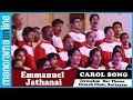 Emmanuel Jathanai | Malayalam Carol Song | Jerusalem Mar Thoma Church Choir, Kottayam - The Jerries