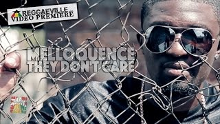 Melloquence   They Don't Care [Weedy G Soundforce   Official Video 2016]