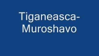 Tiganeasca-Muroshavo