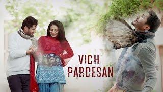 Vich Pardesan | Replay   Return Of Melody | Jassi Gill & Neeru Bajwa | Latest Punjabi Songs