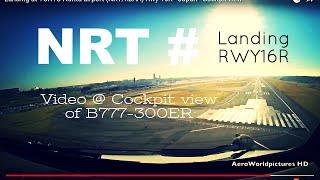 getlinkyoutube.com-Landing @ TOKYO - Narita airport (NRT/RJAA) Japan # Cockpit view - RWY16R