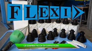FALGA S.r.l. - Cuffie super elastiche FLEXI ® per Giunti Omocinetici