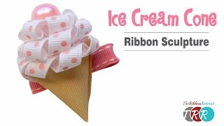 getlinkyoutube.com-How to Make an Ice Cream Cone Ribbon Sculpture - TheRibbonRetreat.com