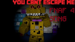 getlinkyoutube.com-FIVE NIGHTS AT FREDDYS 4 SONG (YOU CANT ESCAPE ME) MINECRAFT ANIMATION