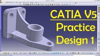 getlinkyoutube.com-CATIA V5 Practice Design 1 for beginners | Catia Part modeling | Part Design | Engineer AutoCAD