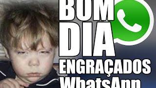 getlinkyoutube.com-Bom dia WhatsApp / Grupo mais Engraçados - Videos WhatsApp