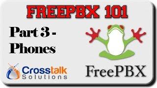 getlinkyoutube.com-FreePBX 101 - Part 3 - Phones (updated video)