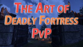 "getlinkyoutube.com-""Deadly Fortress"" PvP Gameplay - The Art of PvP #6 - The Elder Scrolls Online"