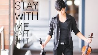 getlinkyoutube.com-Stay With Me - Violin Cover - Sam Smith - Daniel Jang