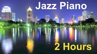 getlinkyoutube.com-Piano Jazz & Jazz Piano: 2 Hours of Best Smooth Jazz Piano Music