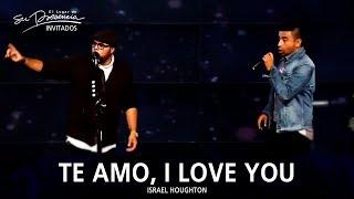 getlinkyoutube.com-Israel Houghton Y Alex Campos - Te Amo, I Love You - El Lugar De Su Presencia