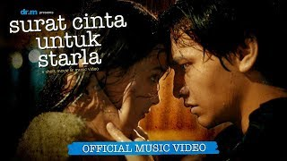 Virgoun - Surat Cinta Untuk Starla (Official Music Video)
