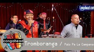 getlinkyoutube.com-Tromboranga performs Palo Pa La Campana