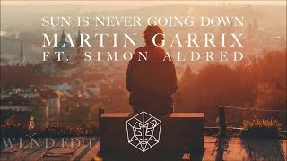 SUN IS NEVER GOING DOWN - MARTIN GARRIX FT  DAWN GOLDEN  karaoke version ( no vocal ) lyric