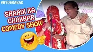 getlinkyoutube.com-Shadi Ka Chakkar Latest Comedy Show | Best Funny Videos 2016 | Hyderabadi Jokes