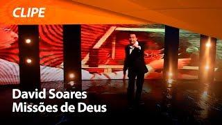 Missões de Deus - David Soares