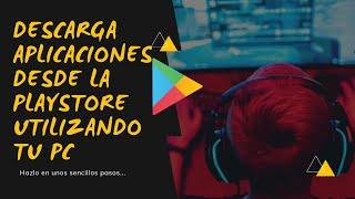 getlinkyoutube.com-Descargar Aplicaciones de Play Store a la PC Sin Programas