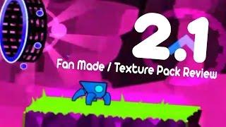 getlinkyoutube.com-Geometry Dash 2.1 (Best Fan Made Fingerbang + Texture Pack Review)