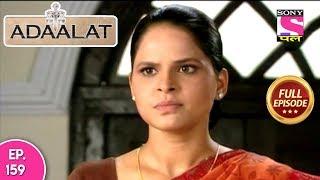 Adaalat - Full Episode 159 - 15th June, 2018 width=