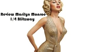 getlinkyoutube.com-Review Marilyn Monroe 1/4 Blitzway Br