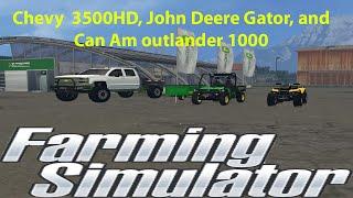 getlinkyoutube.com-Chevy 3500HD, John Deere Gator, and Can Am outlander 1000 | Farming Simulator 15 Mod Showcase