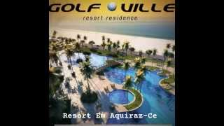 getlinkyoutube.com-Golf Ville Resort Residence - Aquiraz, Ceará