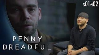 Penny Dreadful: s01e02
