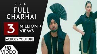 Full Charhai (Full Song) JSL   Sulakhan Cheema   Christine   JSL New Song   Analog Records