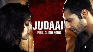 Judaai (Audio Song) | Badlapur | Varun Dhawan, Yami Gautam & Nawazuddin Siddiqui width=