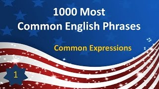 getlinkyoutube.com-1000 Most Common English Phrases - P01: Common Expressions