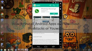 getlinkyoutube.com-How to install Android Apps on PC without Bluestacks or Youwave
