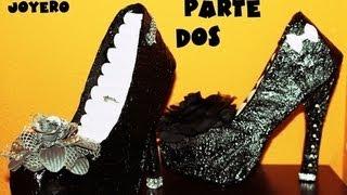getlinkyoutube.com-Manualidades zapato joyero de carton 1x2 hermana rulay