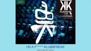 getlinkyoutube.com-The Klubbfreak - I´m A F****** Klubbfreak (Bounce Mix) [Official]