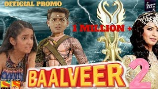Baalveer 2 Tv Show Promo | Awesome Science Fiction On Planet    Baalveer | Why It Sucks Ep   09