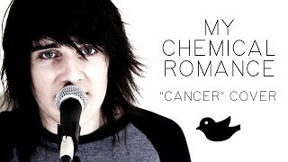 "getlinkyoutube.com-""Cancer"" - My Chemical Romance (SayWeCanFly Cover)"