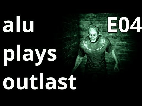 alu plays Outlast - E04 - BUNNYJUMPS AND DOCTOR STRANGELOVE?