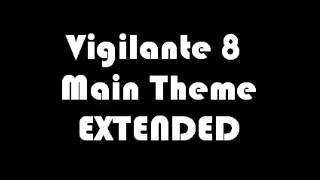 getlinkyoutube.com-Vigilante 8 Main Theme EXTENDED