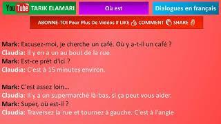 Dialogue en français Niveau A1 53 french conversation Où est