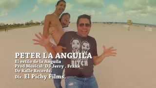 """getlinkyoutube.com-""""El Estilo De Peter La Anguila"""" CREADO POR """"El Pichy Films"""" ORIGINAL [HD] 720p"""