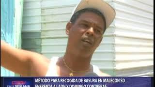 Método para recogida de basura en malecón SD enfrenta al ADN y Domingo Contreras