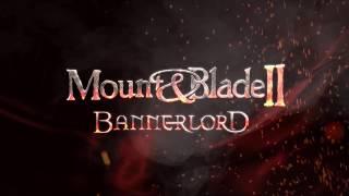 Mount & Blade II: Bannerlord - Gamescom 2018 Kampány Teaser
