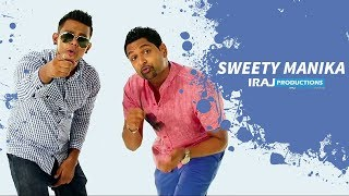 getlinkyoutube.com-Sweety Manika - Iraj & Infaas Ft. Kaizer Kaiz  ( Official Music Video )