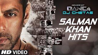 Salman Khan Songs Collection | House of Dance by DJ CHETAS | T-Series
