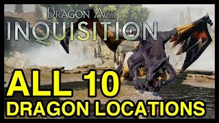getlinkyoutube.com-All 10 Dragon Locations - Dragon Age Inquisition (Dragon's Bane Achievement)